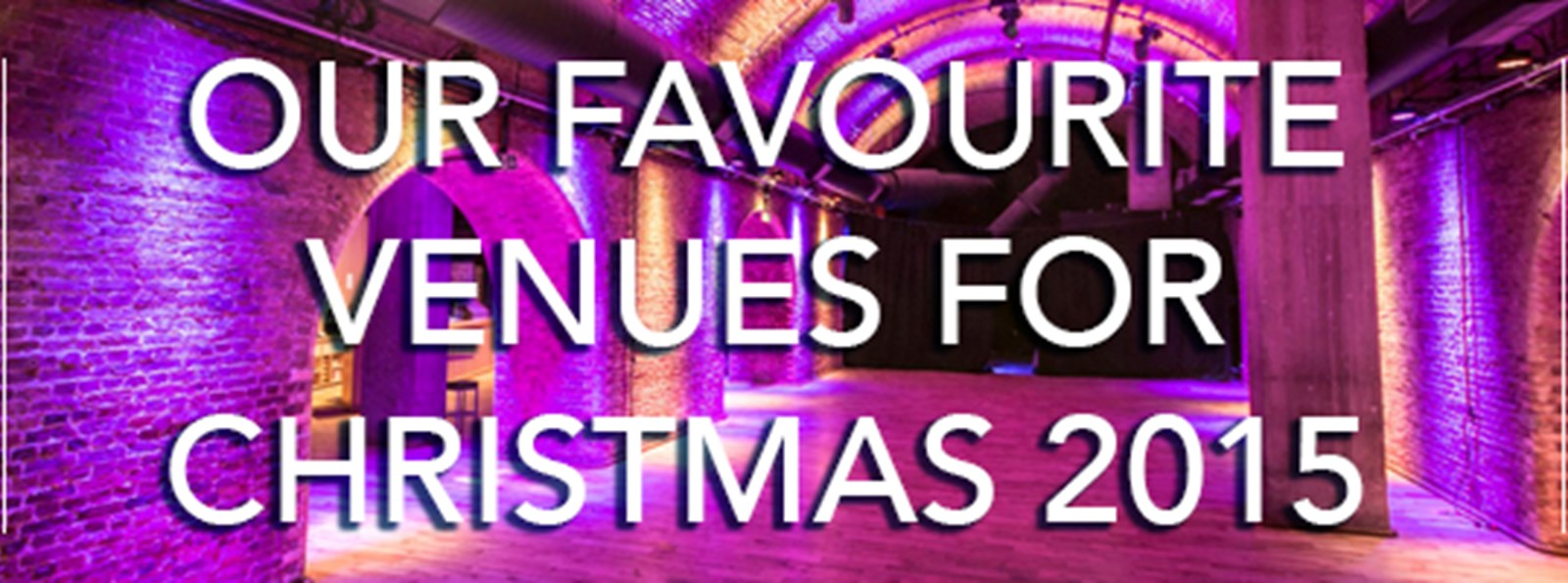 Our top pick of Christmas party venues